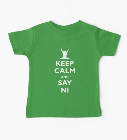 Keep Calm and Say Ni Baby Tee