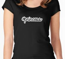 #princess | hashtag Women's Fitted Scoop T-Shirt