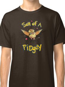 Son of a Pidgey Classic T-Shirt