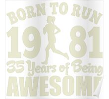 Born To Run 1981 35 Years Of Being Awesome Poster