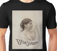 Performing Arts Posters Effie Johns 0422 Unisex T-Shirt