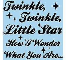 Twinkle, Twinkle, Little Star Photographic Print