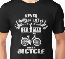Never Underestimate an old man with a  Bicycle Unisex T-Shirt
