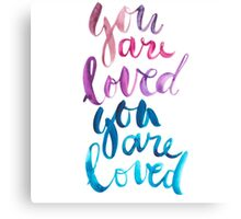 You are loved hand lettering . Canvas Print