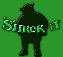 Shrek It by codrew