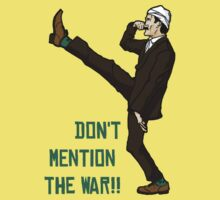 Don't mention the war!! Kids Clothes