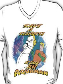 SAVE A SEAHORSE RIDE AN AQUAMAN T-Shirt