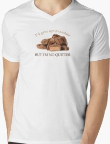 I'd Give Up Chocolate but .... Mens V-Neck T-Shirt