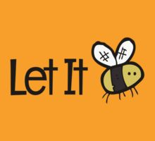 LET IT BEE by masterizer