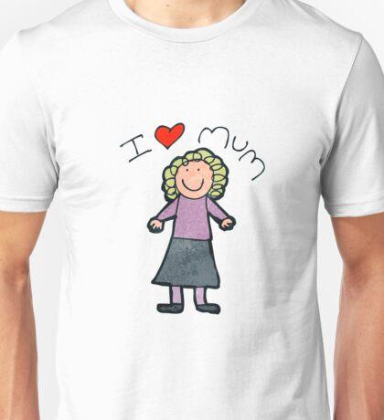 I Love Mum Unisex T-Shirt