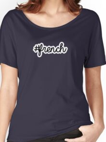 french | hashtag Women's Relaxed Fit T-Shirt