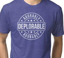 Adorably Deplorable 2016 Tri-blend T-Shirt