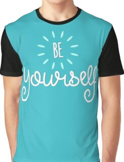Be Yourself Step Up Speak Up - Cute Graphic T shirt for Men Women and Kids Graphic T-Shirt