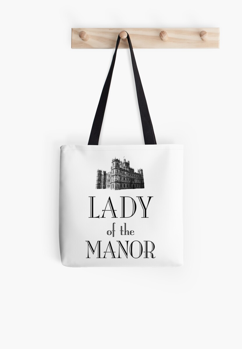 Lady of the Manor by earlofgrantham