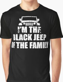 I'm The Black Jeep Of The Family, Gift for Jeep Lover, Funny Graphic T-Shirt