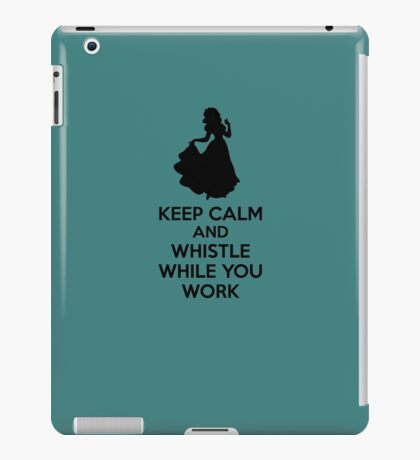 Keep Calm And Whistle While You Work iPad Case/Skin