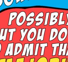 "The Mortal Instruments: ""Everything vs Majority"" Sticker"