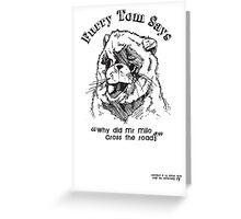 Furry Tom - Last Boy Scout Greeting Card