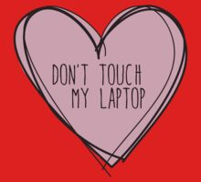 Don't touch my laptop Baby Tee