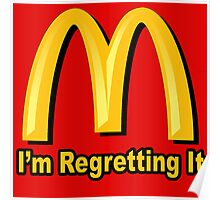 I'm Regretting It (McDonalds Parody) Poster