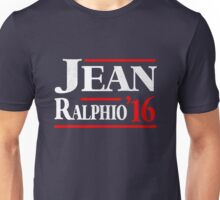 Jean Ralphio 2016 For President Unisex T-Shirt