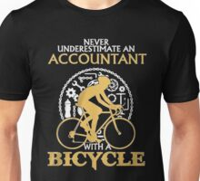 Never Underestimate an Accountant  with a  Bicycle Unisex T-Shirt