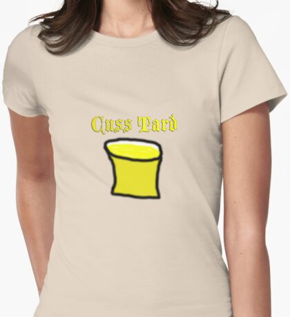 Cuss Tard Womens Fitted T-Shirt