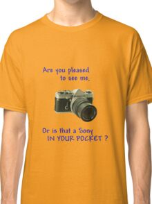 Are you pleased to see me. Sony. Classic T-Shirt