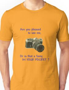 Are you pleased to see me. Sony. Unisex T-Shirt