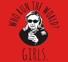 Hillary Clinton Who Run The World Kids Tee