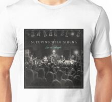Sleeping With Sirens - Live and Unplugged 2016 Unisex T-Shirt