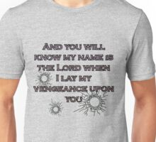 ...AND YOU WIL KNOW Unisex T-Shirt
