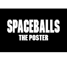 Spaceballs Branded Items Photographic Print