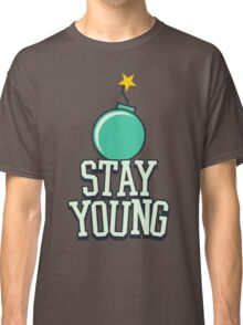 Stay Young - Cute Birthday Gift for Men and Women Classic T-Shirt