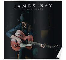 James Bay - Other Sides Poster