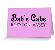 Bab's Cabs  Greeting Card