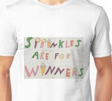 Sprinkles are for winners Unisex T-Shirt