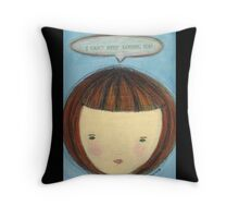 I can't stop loving you Throw Pillow