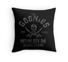 The Goonies - Naver Say Die - Grey on Black Throw Pillow