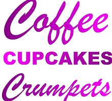 coffee cupcakes and crumpets by grumpy4now