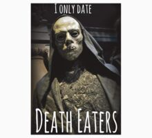 I ONLY DATE DEATH EATERS Kids Tee