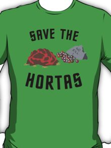 Save The Hortas (Star Trek) T-Shirt