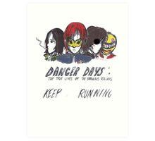 Danger Days  Art Print