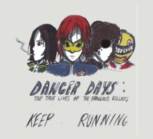 Danger Days  by toriAlin