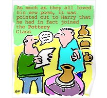 Cartoon - Pottery class, not poetry. Poster