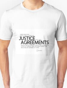 justice: agreements made among men - epicurus Unisex T-Shirt