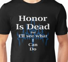 Kaladin Honor Is Dead Unisex T-Shirt