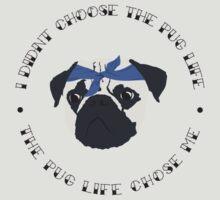 Pug Life by Kelmo
