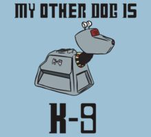 My Other Dog is K-9 Kids Tee