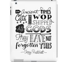 cats quote {terry pratchett} iPad Case/Skin